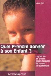 Quel Prenom Donner A Son Enfant ? Poche - Intérieur - Format classique