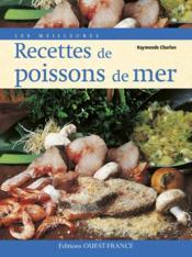Les meilleures recettes de poissons de mer - Couverture - Format classique