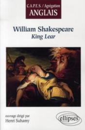 Vente livre :  King Lear, William Shakespeare  - Henri Suhamy