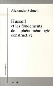 Husserl et les fondements de la phénoménologie constructive - Intérieur - Format classique