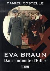Eva braun ; dans l'intimité d'hitler - Intérieur - Format classique
