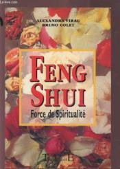 Feng shui ; force de spiritualite - Couverture - Format classique