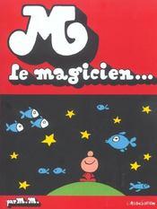 M Le Magicien - Intérieur - Format classique