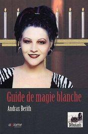Guide De La Magie Blanche - Intérieur - Format classique