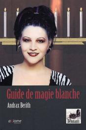 Guide De La Magie Blanche - Couverture - Format classique