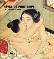 Reves De Printemps - L'Art Erotique En Chine - Intérieur - Format classique