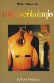 Le Chant Sacre Des Energies - Couverture - Format classique