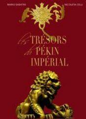 Les tresors du Pekin imperial - Intérieur - Format classique