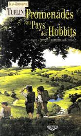 Promenades au pays des hobbits ; 7 itinéraires dans la comté de J. R. R. Tolkien - Couverture - Format classique