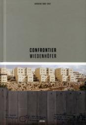 Kai wiedenhofer confrontier /anglais - Couverture - Format classique