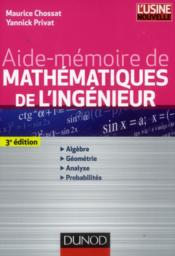 Aide-mémoire de mathématiques de l'ingénieur (3e édition) - Couverture - Format classique
