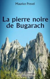 La pierre noire de Bugarach - Couverture - Format classique