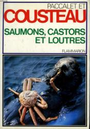 Saumons, Castors Et Loutres. - Couverture - Format classique