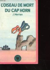 L'Oiseau De Mort Du Cap Horn - Couverture - Format classique