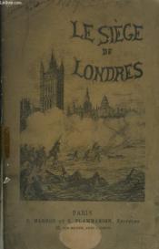 Le Siege De Londres - Couverture - Format classique