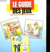 Le Guide Des Jeux - Couverture - Format classique