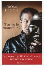 Vente livre :  T'as vu le monsieur ?  - Jerome Hamon