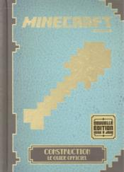 Vente livre :  Minecraft ; construction, le guide officiel  - Collectif