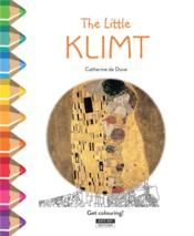Vente livre :  The little Klimt ; get colouring !  - Catherine De Duve