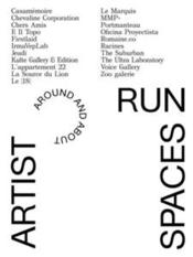 Vente  Artist-run spaces, around and about (2012-2015-2017)  - Collectif