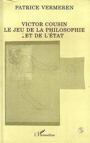 Victor Cousin, Le Jeu De La Philosophie Et De L'Etat - Intérieur - Format classique