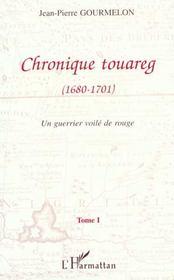 Chronique Touareg 1680/1701 Un Guerrier Voile De Rouge - Intérieur - Format classique