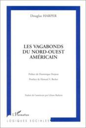 Les Vagabons Du Nord-Ouest Americain - Couverture - Format classique