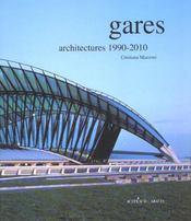 Gares ; Architectures 1980-2010 - Intérieur - Format classique