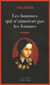 Millénium t.1 ; les hommes qui n'aimaient pas les femmes - Couverture - Format classique