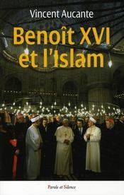 Benoît XVI et l'Islam - Intérieur - Format classique