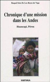 Chronique d'une mission dans les Andes ; Huancapi, Pérou - Couverture - Format classique