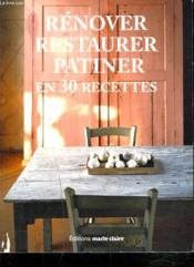 Restaurer, renover, patiner... - Couverture - Format classique
