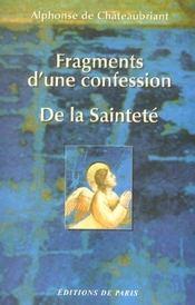 Fragments D'Une Confession ; De La Saintete - Intérieur - Format classique