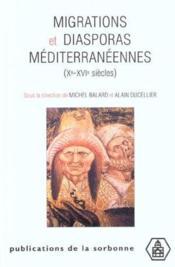 Migrations Et Diasporas Mediterraneennes (Xe-Xvie Siecles) - Couverture - Format classique