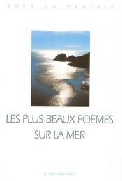 Les plus beaux poèmes sur la mer - Intérieur - Format classique