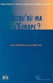 Jusqu'Ou Ira L'Europe - Intérieur - Format classique