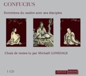 Confucius ; entretiens du maître avec ses disciples - Couverture - Format classique
