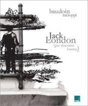 JACK LONDON - Charmian London. Dessins de Edmond Baudoin et photographies de Espérance Racioppi - Couverture - Format classique