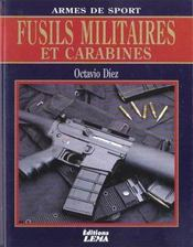 Fusils Militaires Et Carabines - Intérieur - Format classique