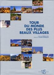 Tour du monde des plus beaux villages  - Paolo Paci - Gianni Biondillo