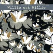 Willie est Willie  - Anne Attali - Marie Van Roey - Gertrude Stein
