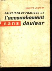 Principes Et Pratiques De L'Accouchement Sans Douleur - Couverture - Format classique