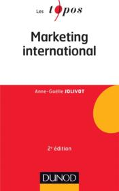 Vente  Marketing international (2e édition)  - Anne-Gaelle Jolivot