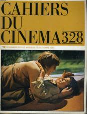 Cahiers Du Cinema N° 328 - Orson Welles: Monsieur Arkadin - Manoel De Oliveira - Lucas / Spielberg: Raiders Of The Lost Ark... - Couverture - Format classique