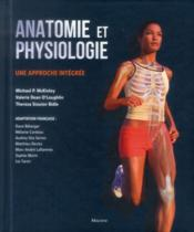 Vente livre :  Anatomie et physiologie une approche integree  -  Mckinley M P - Bidle Theresa Stoute - Bidle/Mckinley