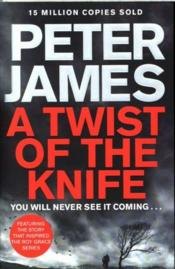 Vente livre :  A twist of the knife  - Peter James
