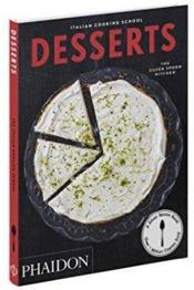 Vente livre :  The italian cooking school desserts  - Collectif