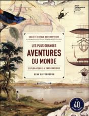 Coffret les plus grandes aventures du monde ; explorateurs et explorations  - Beau Riffenburgh