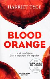 Vente livre :  Blood orange  - Tyce Harriet - Harriet Tyce