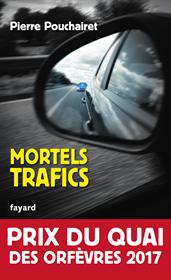 Mortels trafics